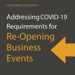 Good Practice Guide for Re-Opening Business Events