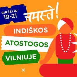 Indiškos atostogos Vilniuje!