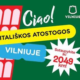 Itališkos atostogos Vilniuje!