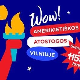 Amerikietiškos atostogos Vilniuje!