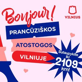 Prancūziškos atostogos Vilniuje!