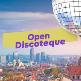 Dance at Vilnius' Open Discoteque if Lithuania Wins Eurovision 2021