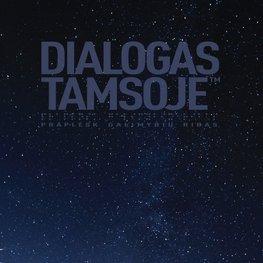 Dialogas tamsoje